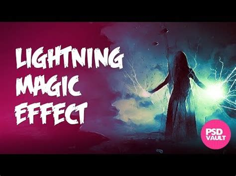 Photoshop Tutorial - Lightning Magic Effect in Photoshop