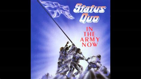 Status Quo - In The Army Now [High Quality HQ HD] - YouTube