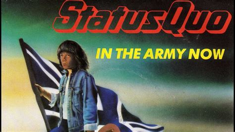 Status Quo ~ In The Army Now (1986) - YouTube