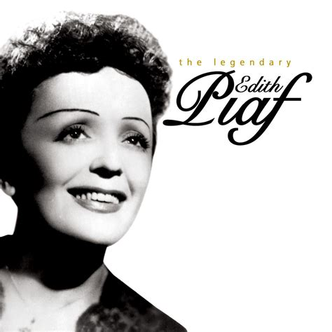 French Singer Edith Piaf's Best Songs