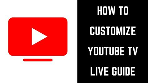 How to Customize YouTube TV Live Guide - YouTube