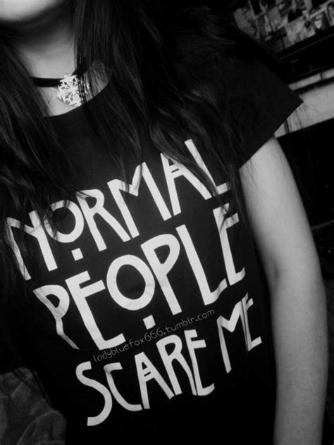 normal people scare me | Tumblr