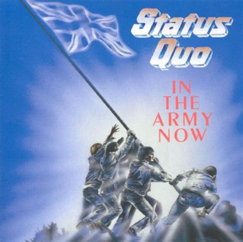 In the Army Now - Status Quo | Songs, Reviews, Credits